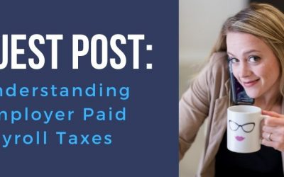 Understanding Employer Paid Payroll Taxes